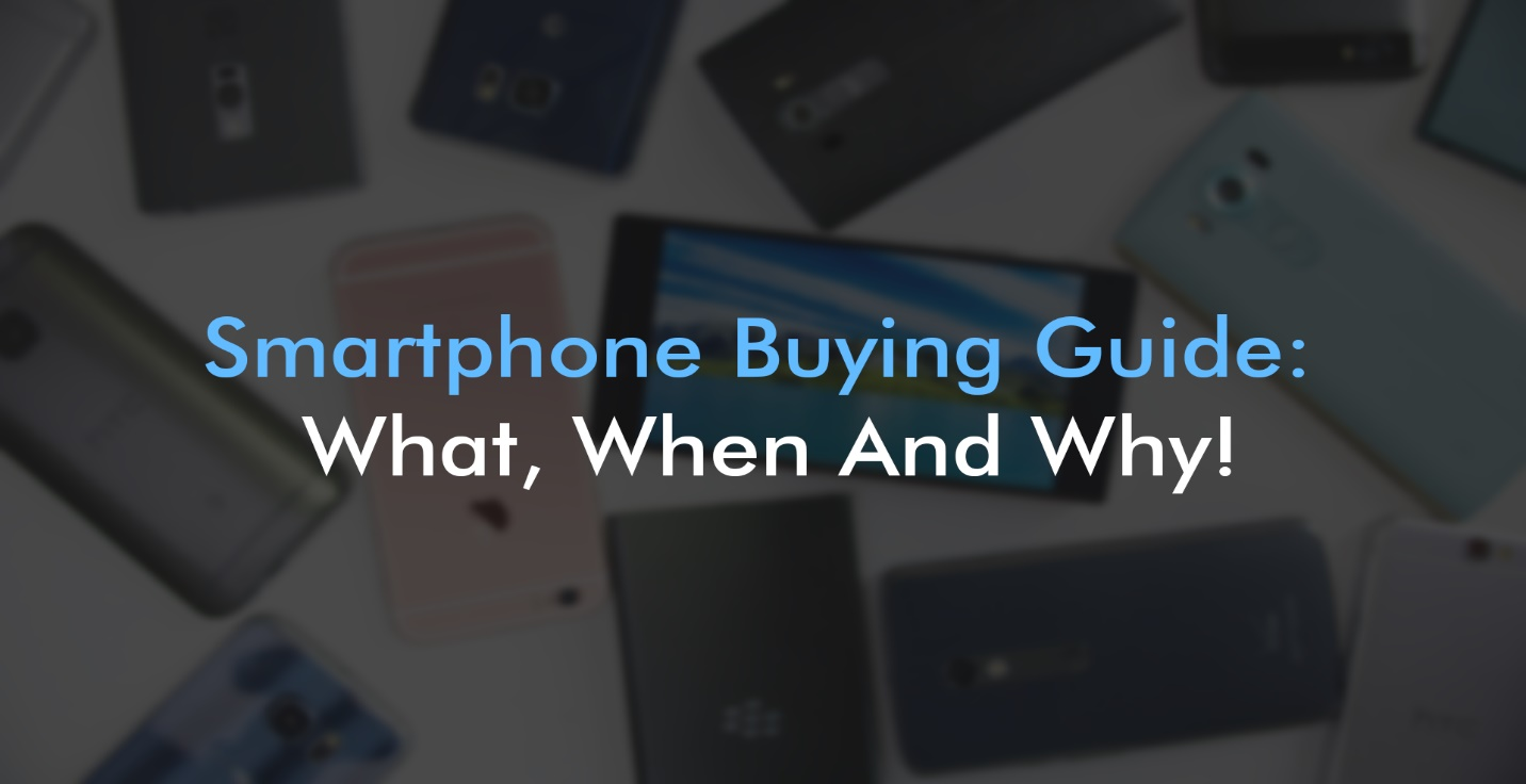 Image result for guide to buying a smartphones